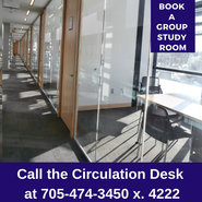 To book a Group Study Room - Call the Circulation Desk at 705-474-3450 extension 4222.